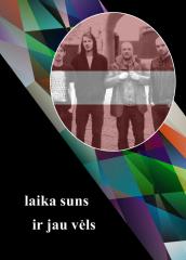 07 Latvia - Laika Suns - Ir jau vels