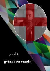 10 Georgia - Yvela - Gviani serenada