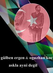 20 Turkey - Gülben Ergen feat. Oguzhan Koc - Askla Ayni Degil