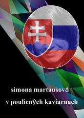 37 Slovakia - Simona Martausová - V poulicných kaviarnach