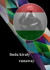 41 Hungary - Linda Kiraly - Runaway